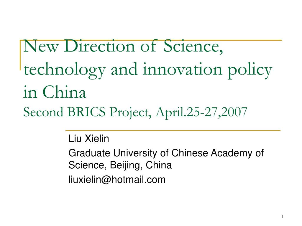 New Direction of Science, technology and innovation policy in China