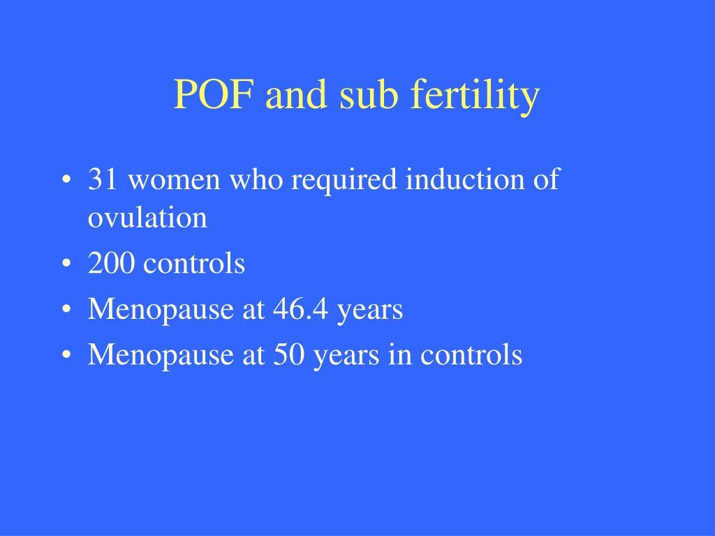 POF and sub fertility