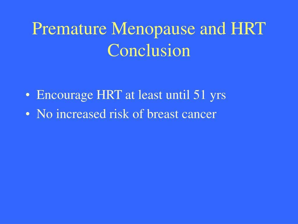 Premature Menopause and HRT