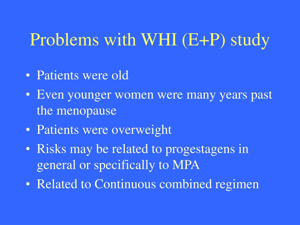 Problems with WHI (E+P) study