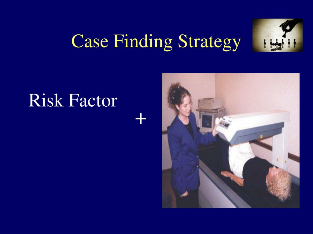 Case Finding Strategy
