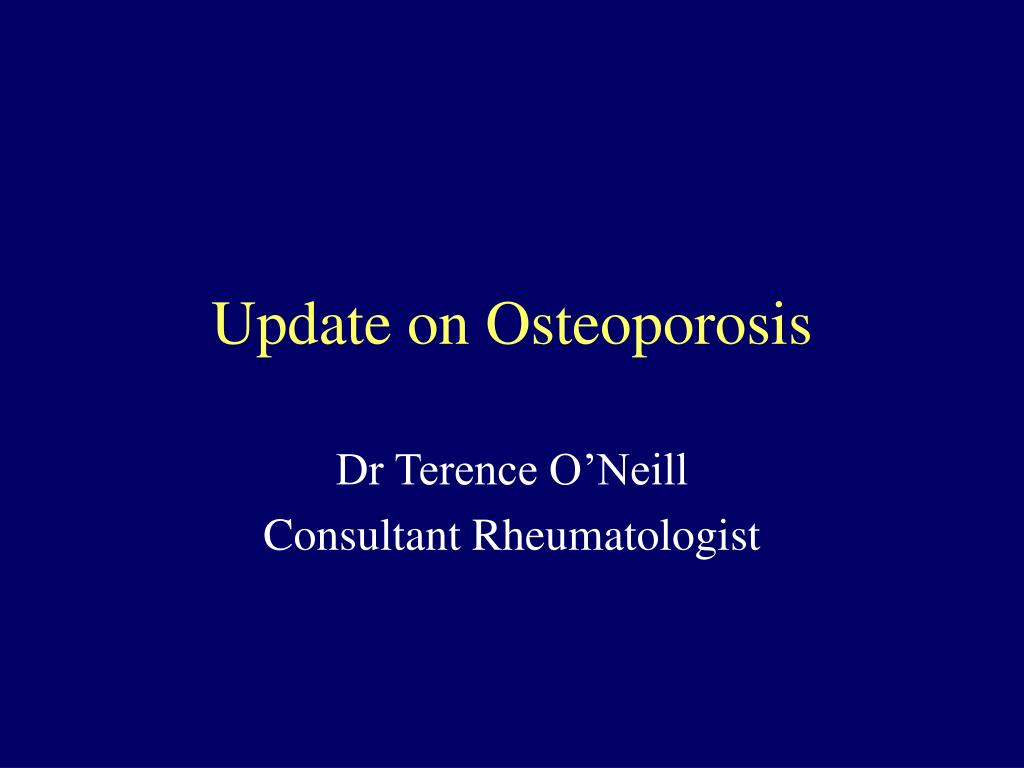 Update on Osteoporosis