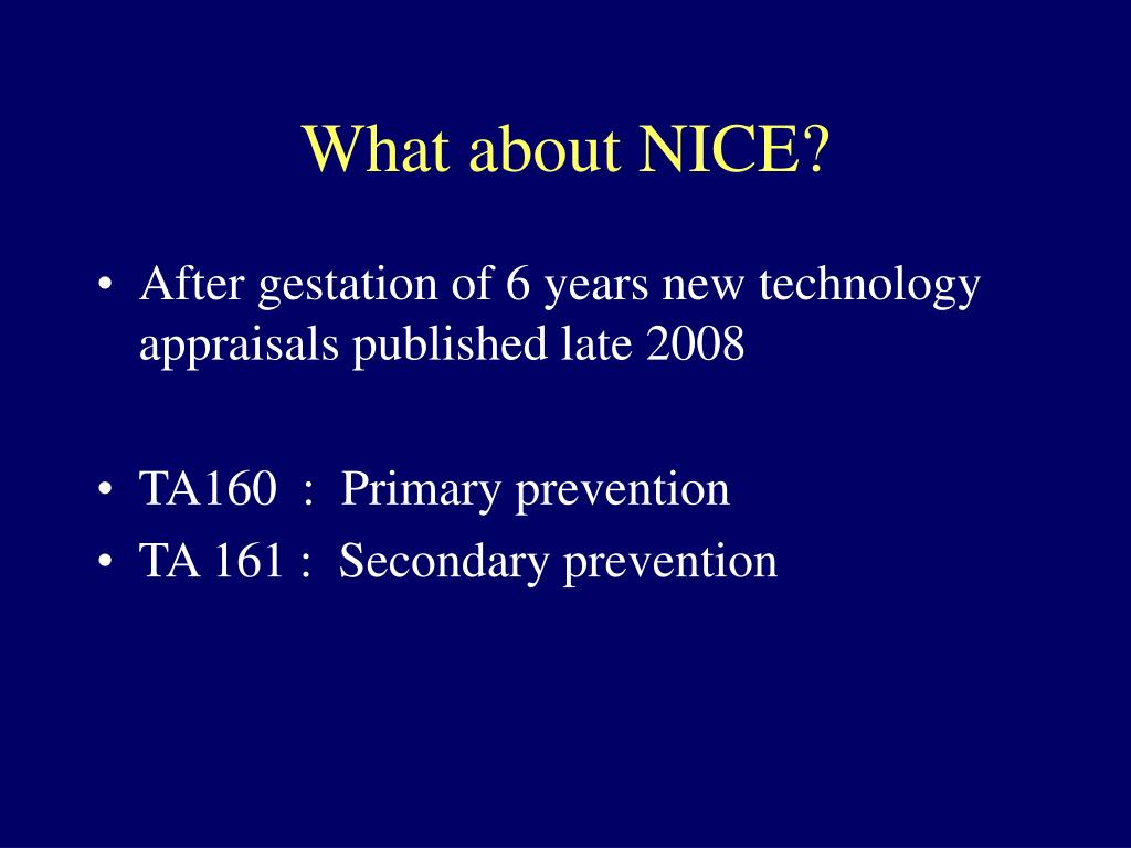 What about NICE?