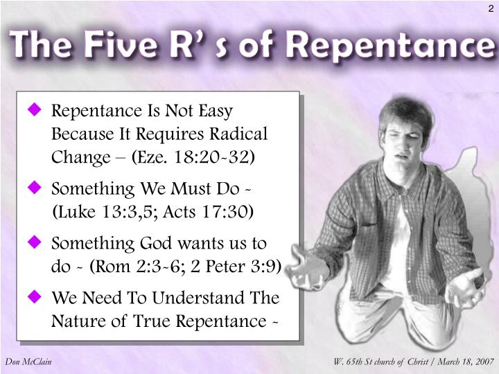 Repentance Is Not Easy Because It Requires Radical Change – (Eze. 18:20-32)