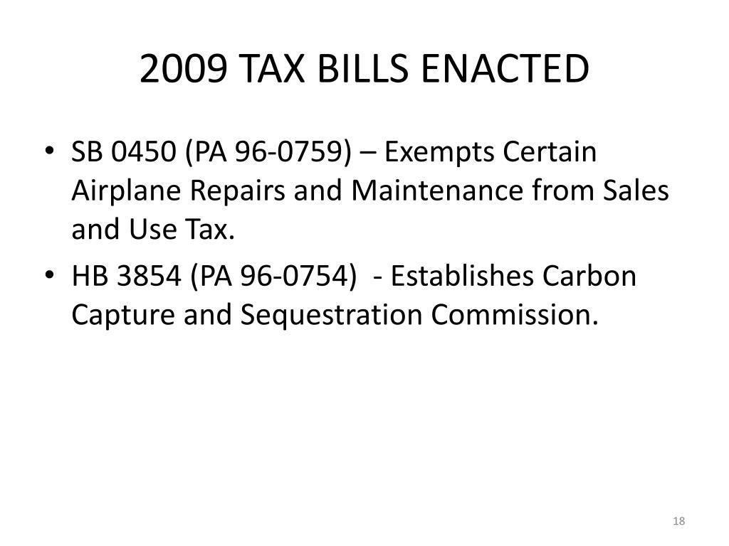 2009 TAX BILLS ENACTED