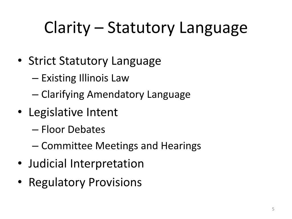 Clarity – Statutory Language