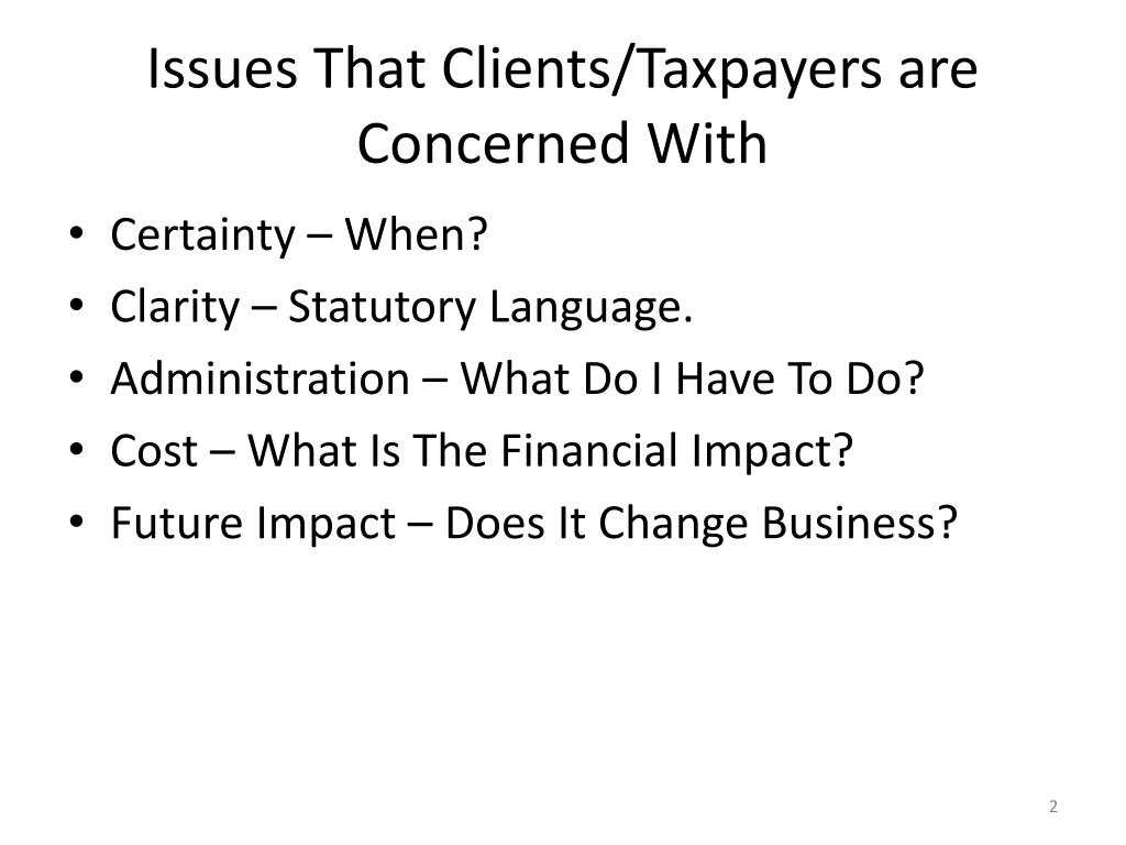 Issues That Clients/Taxpayers are Concerned With