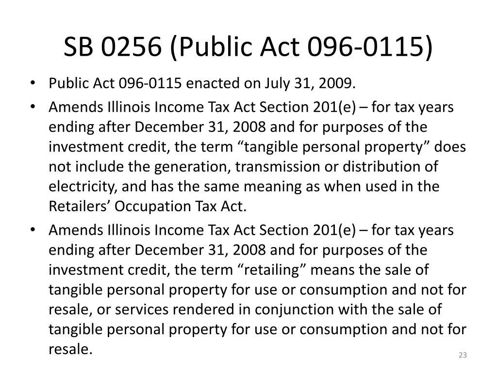 SB 0256 (Public Act 096-0115)