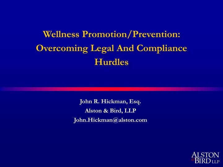 Wellness promotion prevention overcoming legal and compliance hurdles