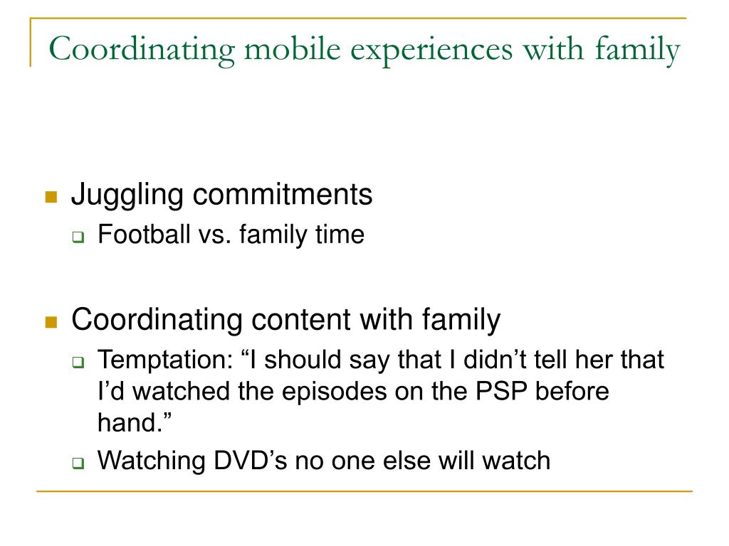 Coordinating mobile experiences with family
