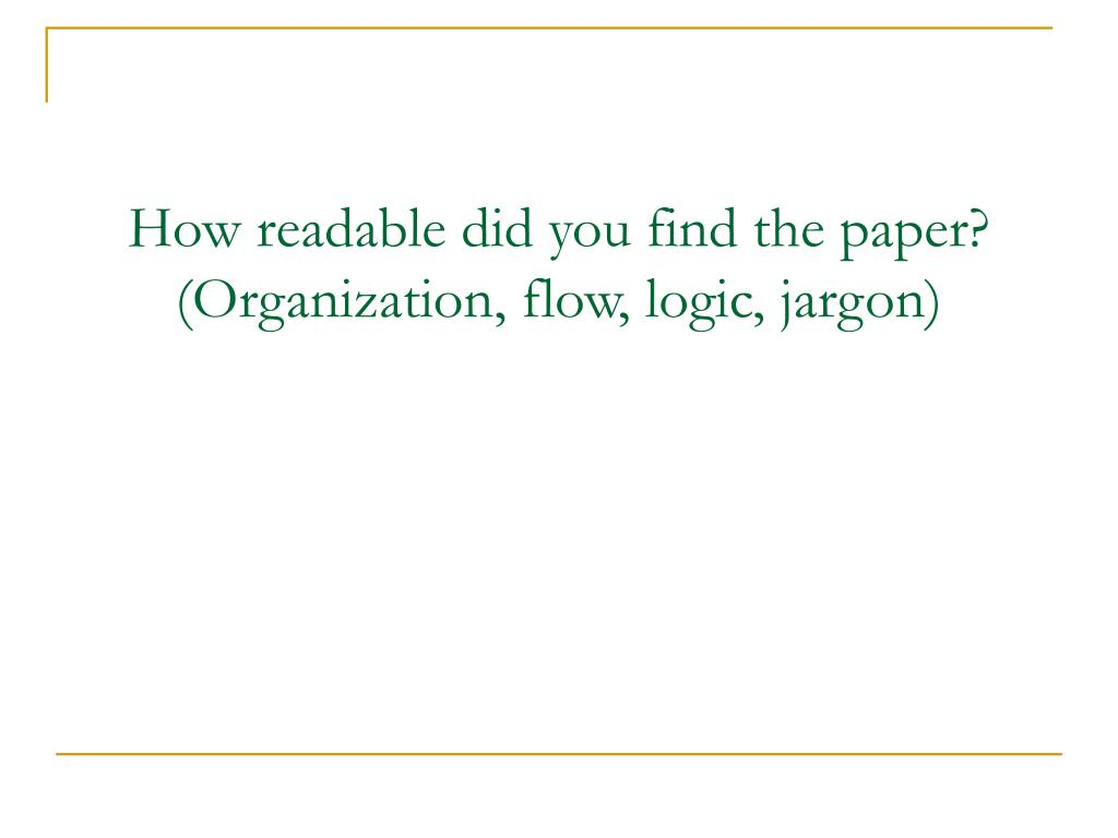 How readable did you find the paper?