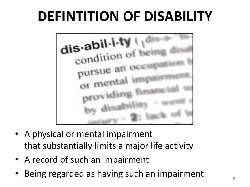 DEFINTITION OF DISABILITY