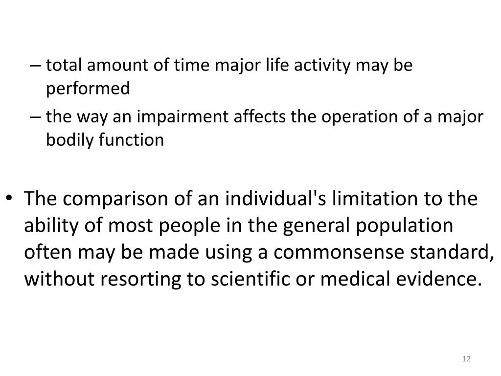total amount of time major life activity may be performed