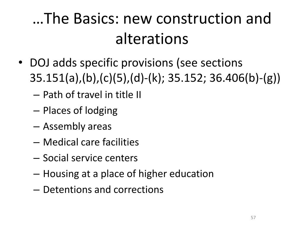 …The Basics: new construction and alterations