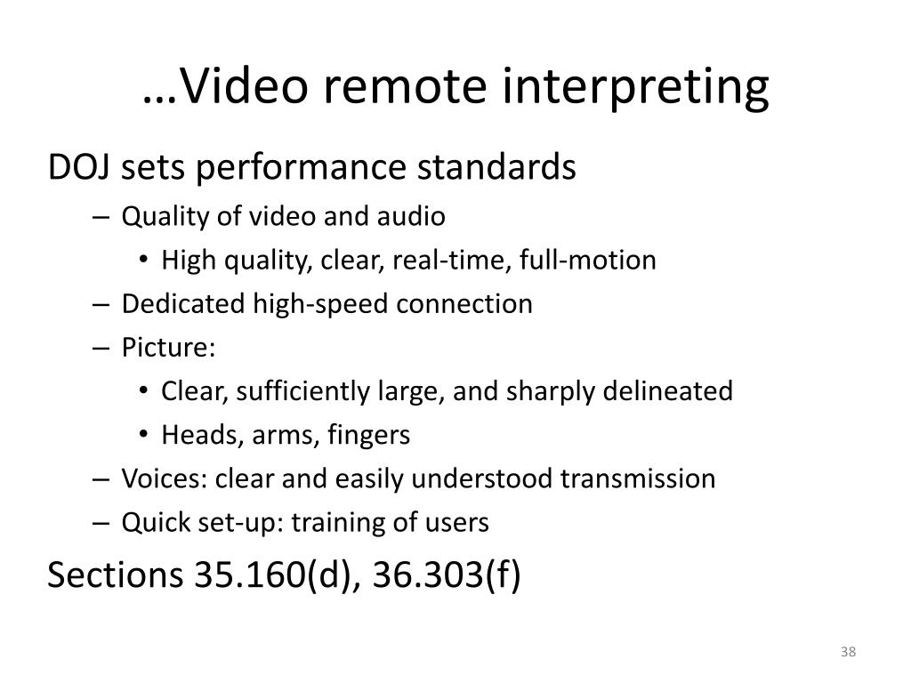 …Video remote interpreting