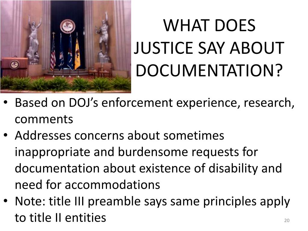 WHAT DOES JUSTICE SAY ABOUT DOCUMENTATION?