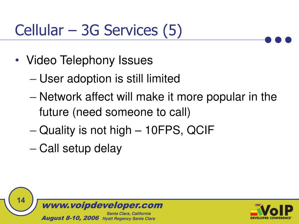 Cellular – 3G Services (5)