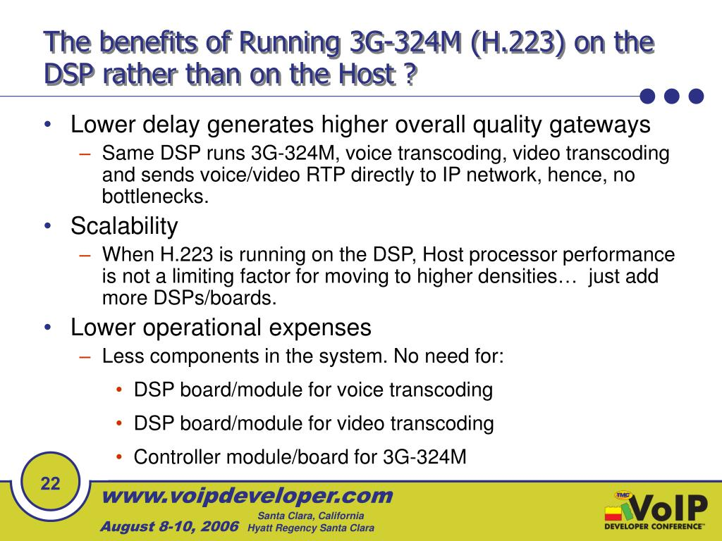 The benefits of Running 3G-324M (H.223) on the DSP rather than on the Host ?