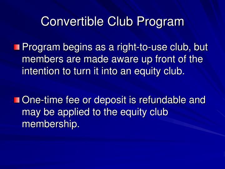 Convertible Club Program