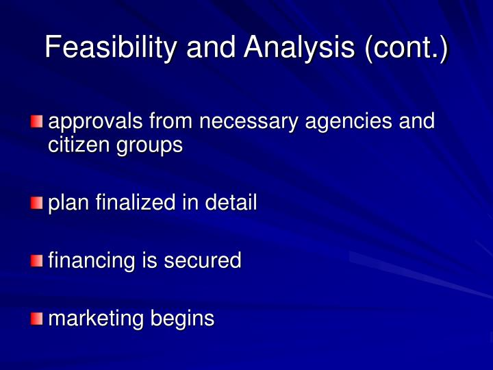 Feasibility and Analysis (cont.)