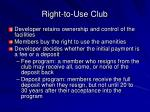 right to use club