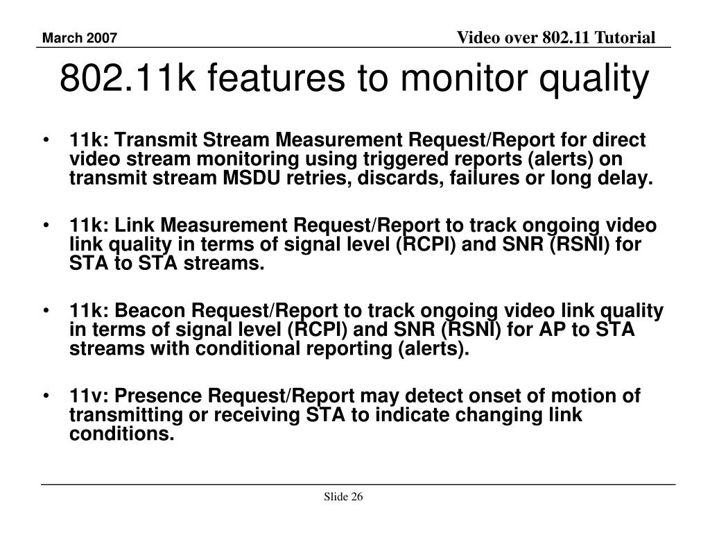 802.11k features to monitor quality