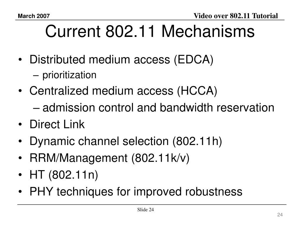 Current 802.11 Mechanisms