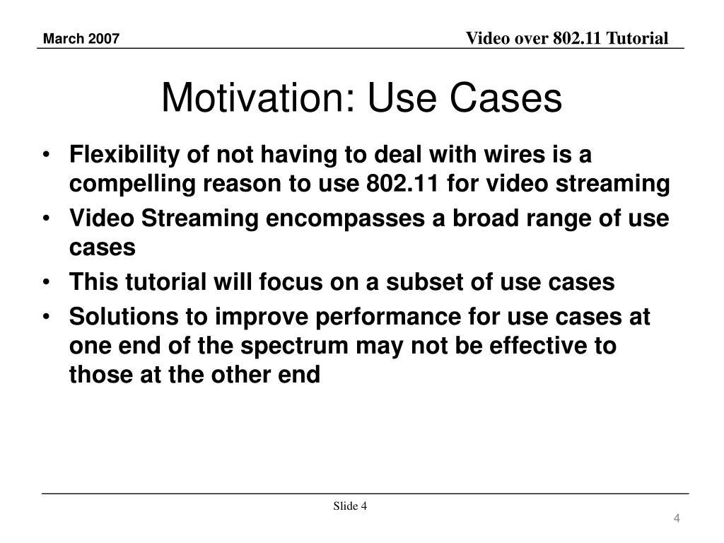 Motivation: Use Cases