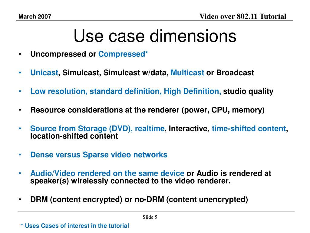 Use case dimensions