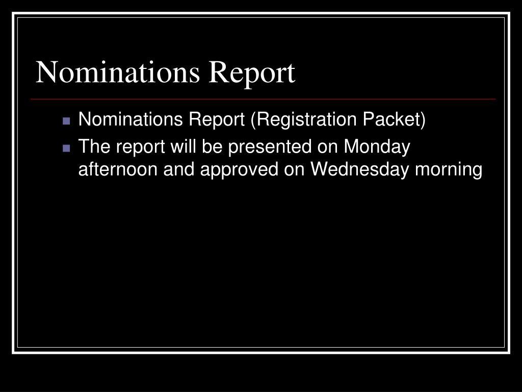 Nominations Report