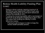 retiree health liability funding plan cont