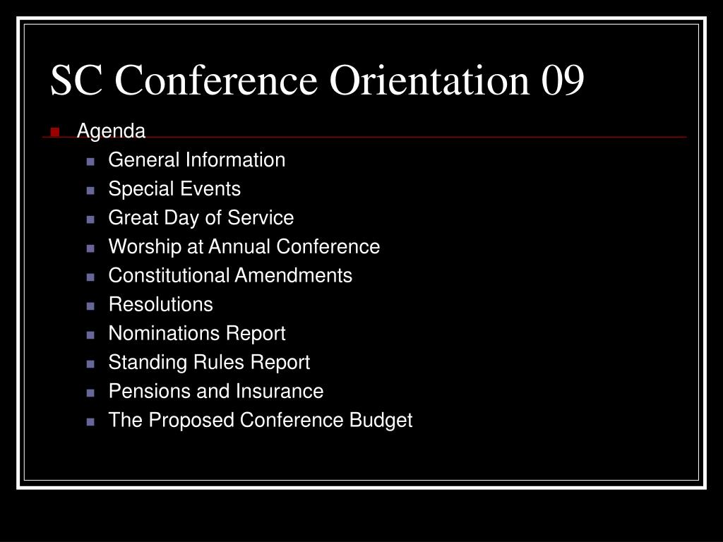 SC Conference Orientation 09