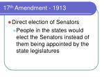 17 th amendment 1913