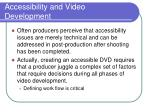 accessibility and video development