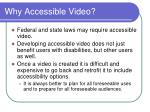 why accessible video3