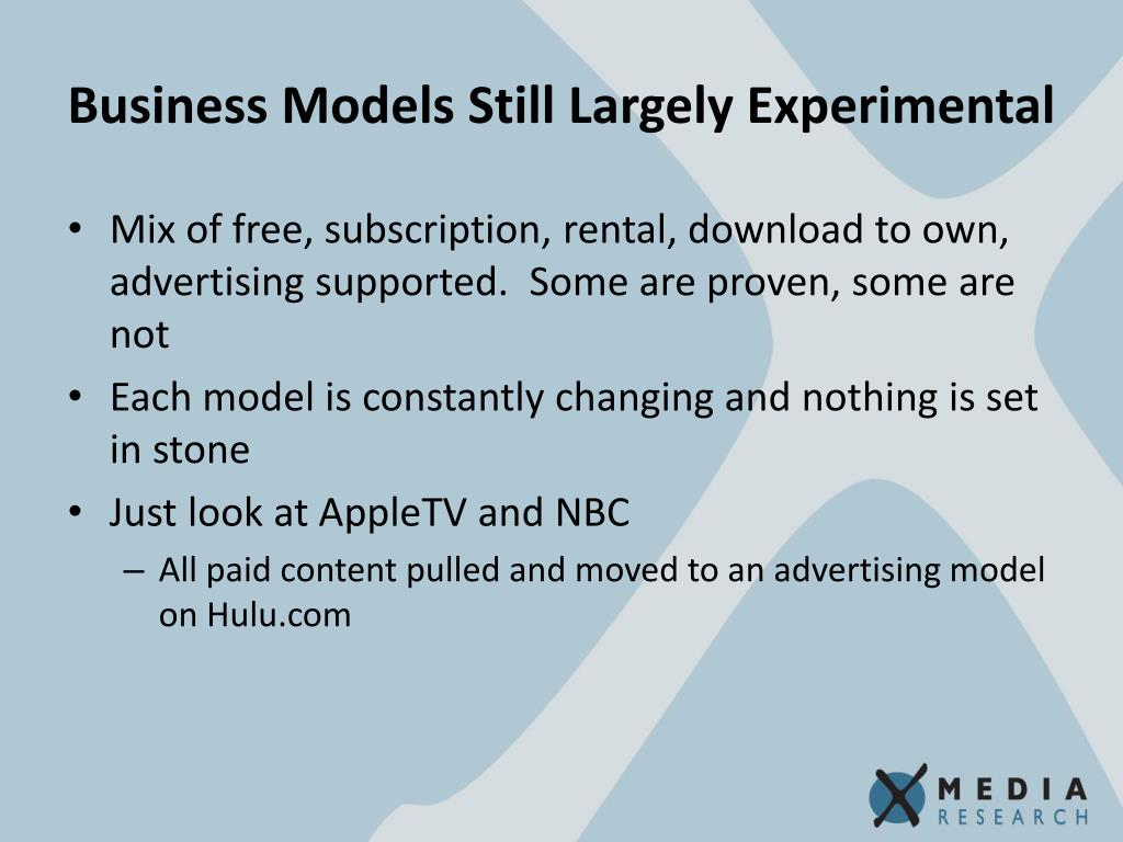 Business Models Still Largely Experimental