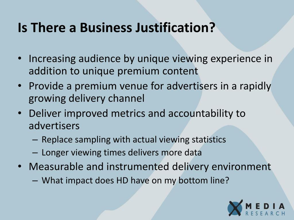 Is There a Business Justification?