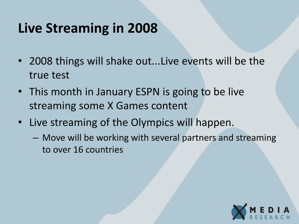 Live Streaming in 2008