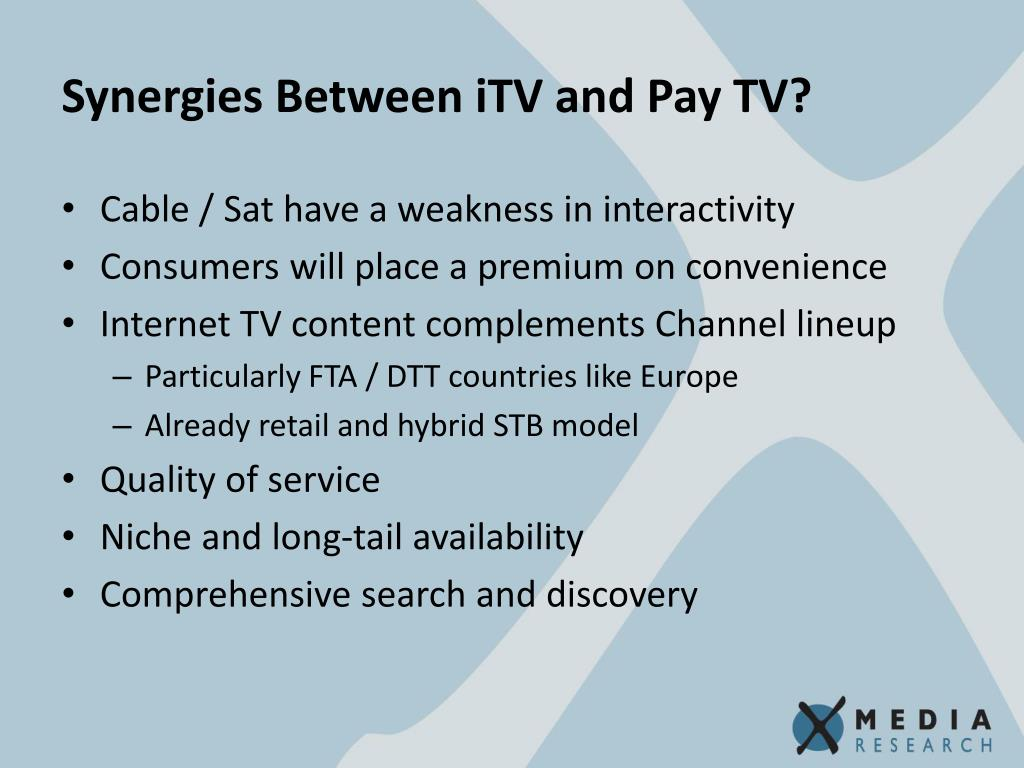 Synergies Between iTV and Pay TV?