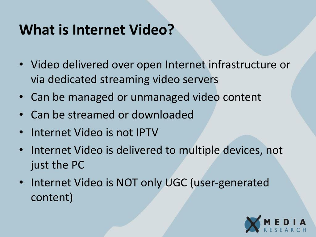 What is Internet Video?