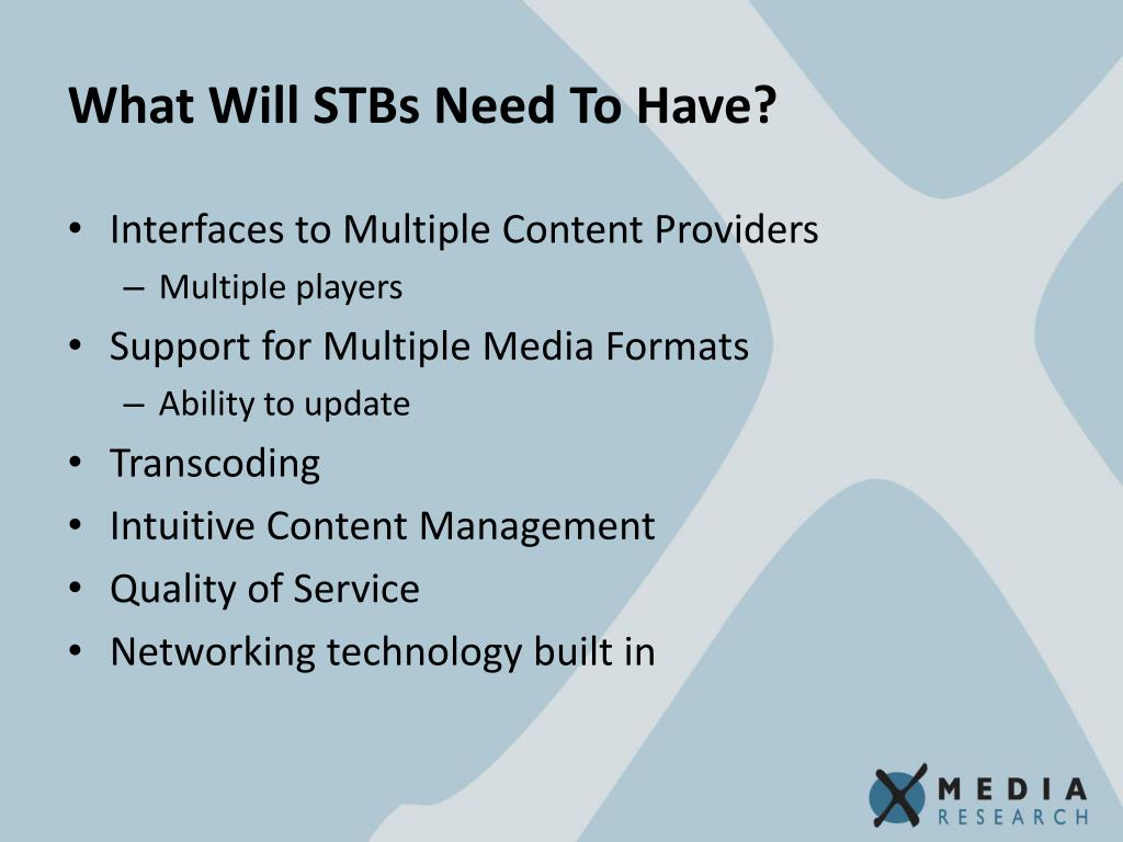What Will STBs Need To Have?