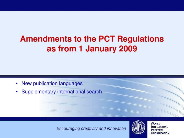 Amendments to the pct regulations as from 1 january 2009