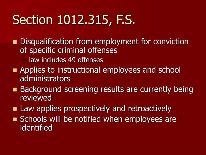 Section 1012.315, F.S.