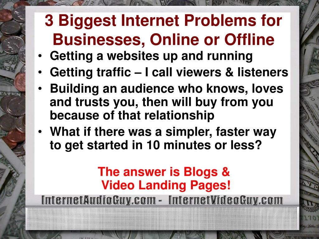 3 Biggest Internet Problems for  Businesses, Online or Offline
