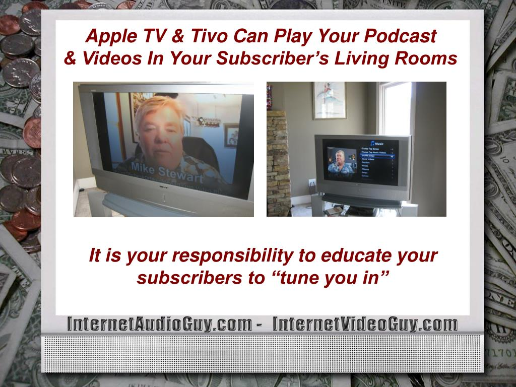 Apple TV & Tivo Can Play Your Podcast