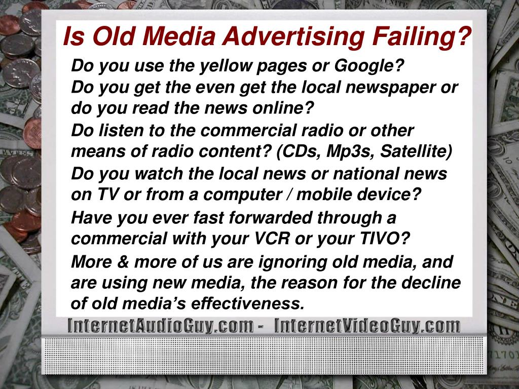 Is Old Media Advertising Failing?