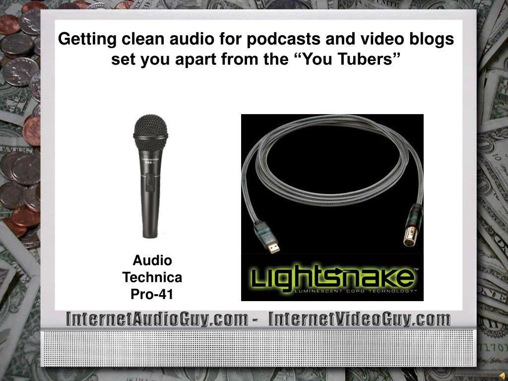 Getting clean audio for podcasts and video blogs