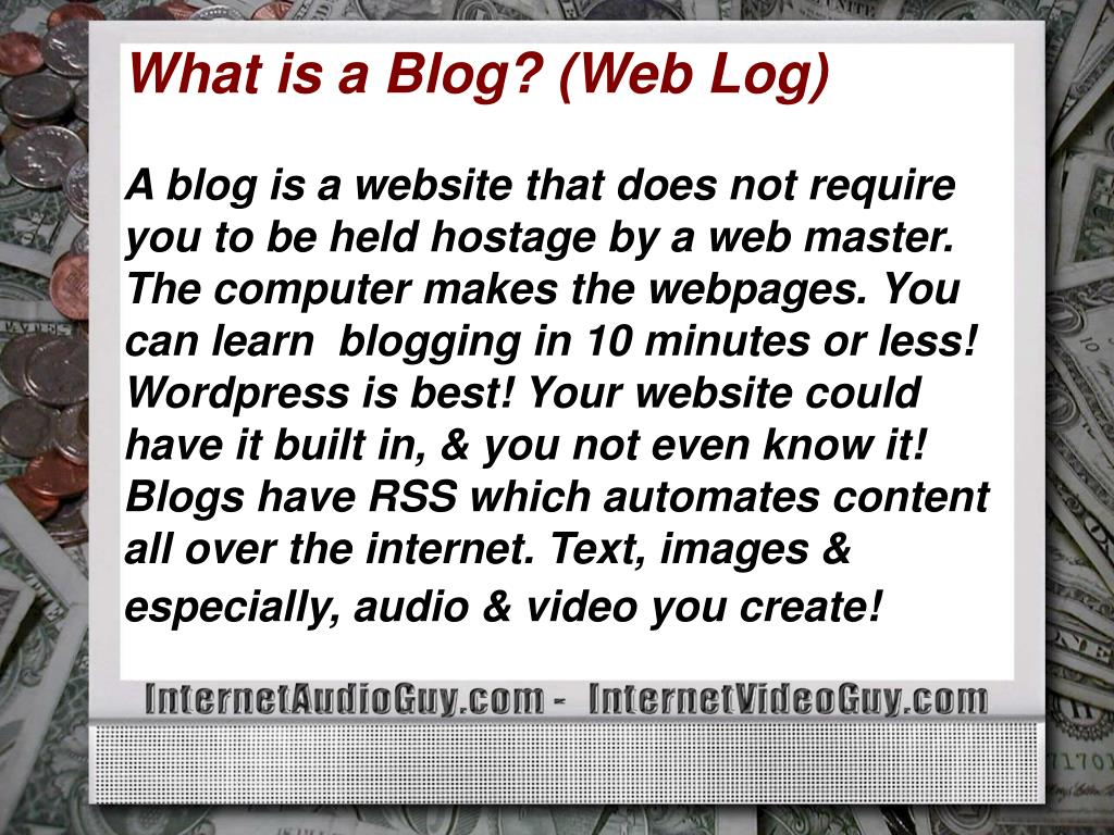 What is a Blog? (Web Log)