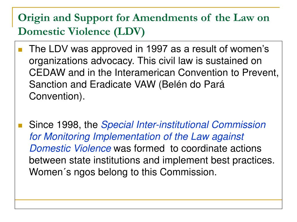 Origin and Support for Amendments of the Law on Domestic Violence