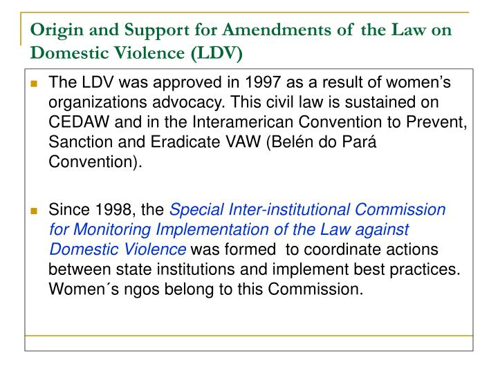 Origin and support for amendments of the law on domestic violence ldv